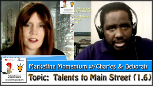MM 1.6 * Talents To Main Street * Marketing Momentum
